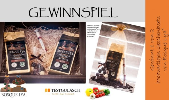 gewinnspiel 1 von 2 bosque lya geschenksets testgulasch. Black Bedroom Furniture Sets. Home Design Ideas